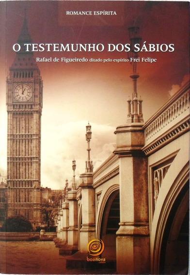 Livro Testemunho Dos Sábios, Romance Espírita
