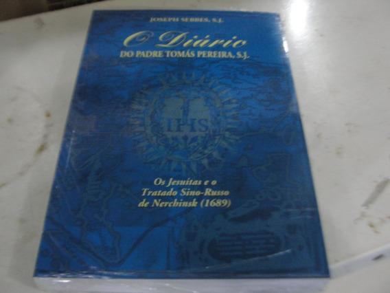Livro O Diário Do Padre Tomás Pereira