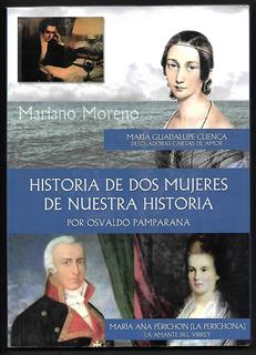 L2077. Historia De Dos Mujeres De Nuestra Historia Pamparana