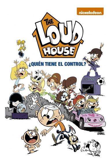 Libro The Loud House 1 ¿quién Tiene El Control? Nickelodeon