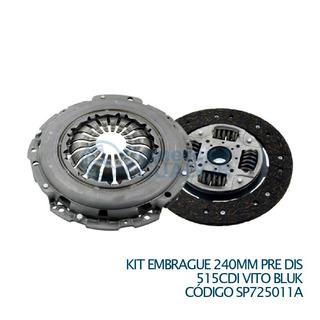 Kit Embrague 240mm Pre Dis 515cdi Vito Bluk