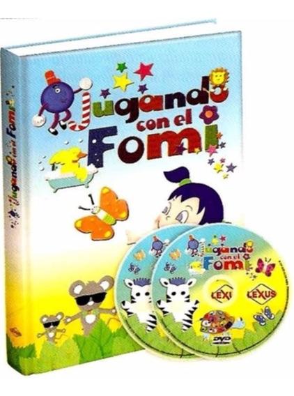 Libro Jugando Con El Fomi + 1 Dvd + 1 Cd