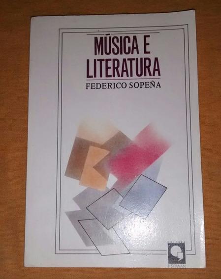 Livro Música E Literatura - Federico Sopeña