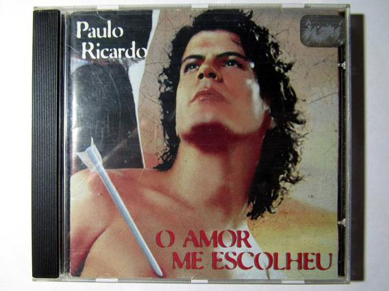 Cd Original Paulo Ricardo O Amor Me Escolheu 1999