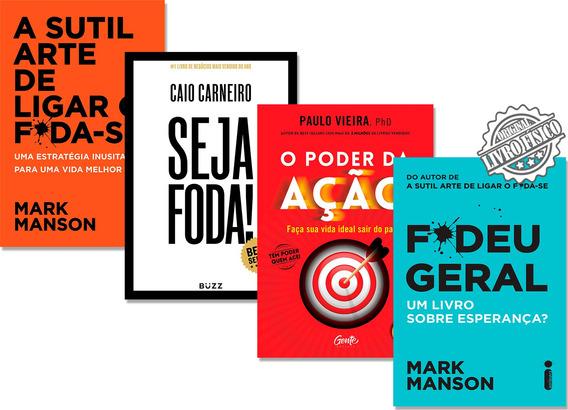 Livros Seja Foda+ Fudeu Geral+ A Sutil Arte+ O Poder Da Ação