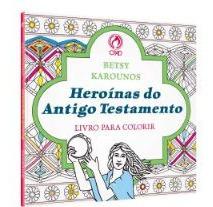 Barato Heroínas Do Antigo Testamento (livro Para Colorir)