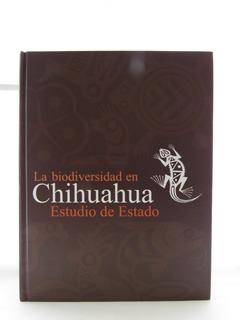La Biodiversidad En Chihuahua: Estudio De Estado