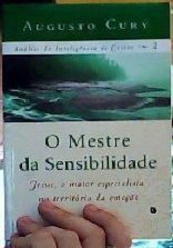 Livro Mestre Da Sensibilidade Augusto Cury