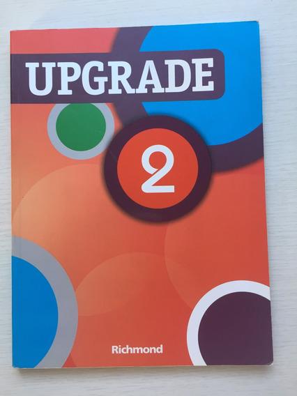 Livro De Inglês Upgrade 2 - Editora Richmond