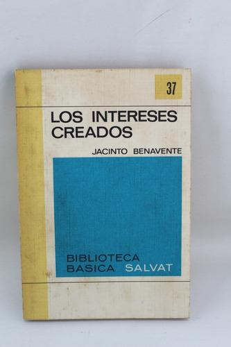 L1728 Jacinto Benavente Los Intereses Creados Mercado Libre