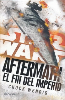 Libro Star Wars Aftermath 3 Fin Del Imperio / Ed Planeta