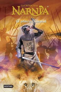 Las Crónicas De Narnia. El Príncipe Caspian De C. S. Lewis