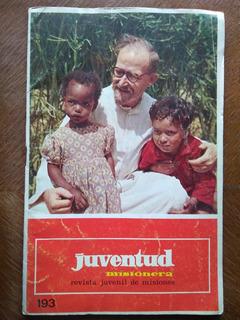 Juventud Misionera 193. Revista Juvenil De Misiones