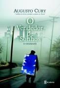 O Vendedor De Sonhos - O Chamado Augusto Cury