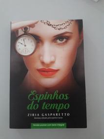 Livro - Espinhos Do Tempo - Zibia Gaparetto