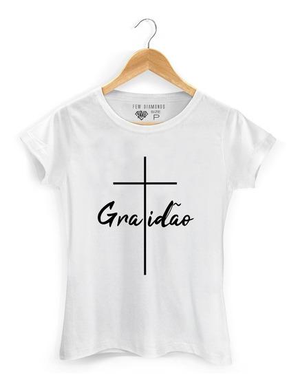 Camiseta Feminina Gratidão Fé Personalizada Mod 001
