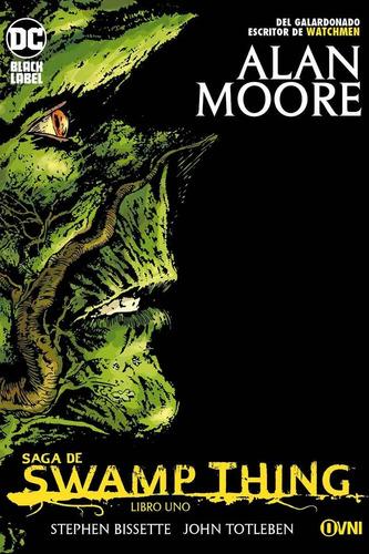 Imagen 1 de 4 de Comic, Swamp Thing Libro Uno / Alan Moore