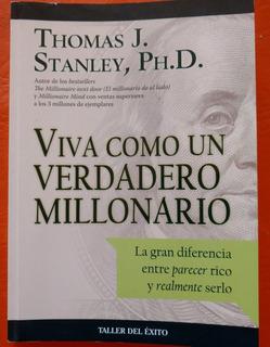 Viva Como Un Verdadero Millonario. Libro