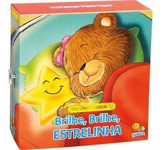 Meu Livro Musical Brilhe Brilhe Estrelinha Todolivro
