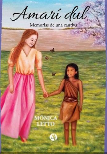 Libro Amari Dul Monica Letto