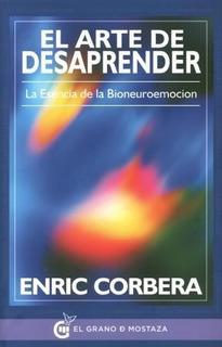 El Arte De Desaprender - Corbera Enric (libro)