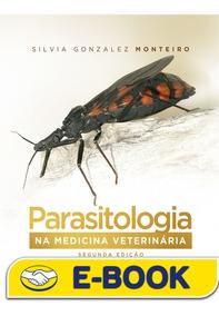 Parasitologia Na Medicina Veterinária, 2ª Edição