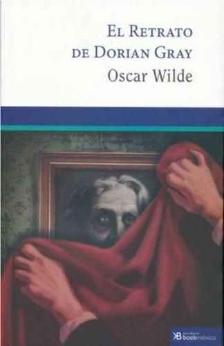 El Retrato De Dorian Gray - Oscar Wilde - Obra Completa
