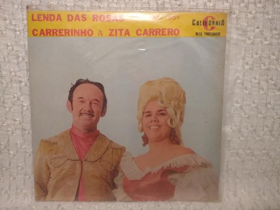 Lp Carreirinho & Zita Carreiro Lendas Das Rosas Código 01