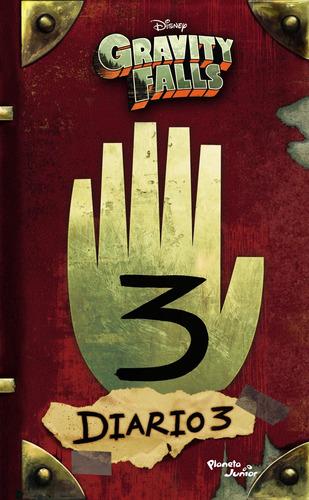 Imagen 1 de 3 de Gravity Falls. Diario 3 De Disney - Planeta Junior