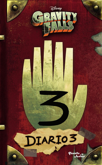 Gravity Falls. Diario 3 De Disney - Planeta Junior