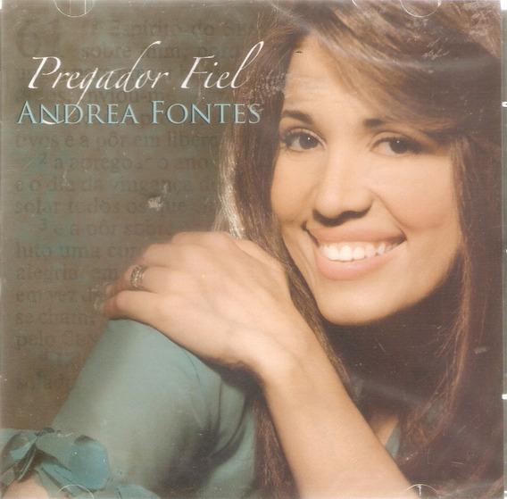 Cd Andrea Fontes - Pregador Fiel - Novo Lacrado***