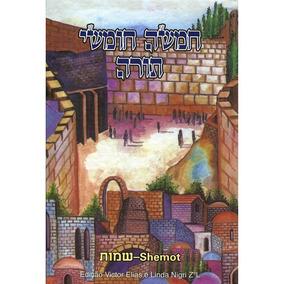 Livro - Shemot (torá Clássico - Vol. 2) Frete Grátis