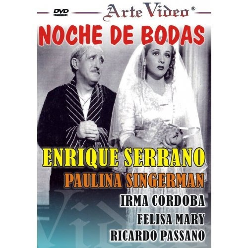 Noche De Bodas- Enrique Serrano- P. Singerman - Dvd Original