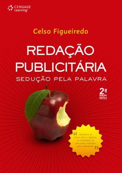 Redacao Publicitaria - Seducao Pela Palavra - 2ª Ed