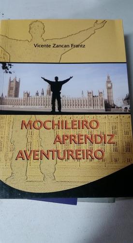 Livro Mochileiro Aprendiz Aventureiro - Frete Gratis