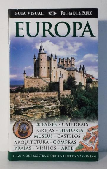 Livro Europa Guia Visual Folha De São Paulo Publifolha