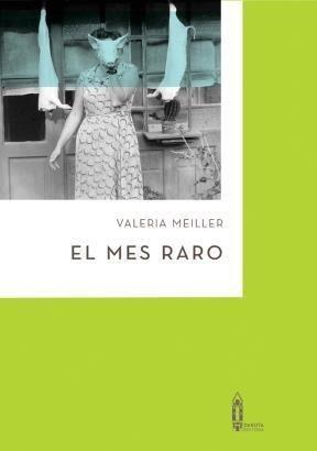 Mes Raro, El-meiller, Valeria