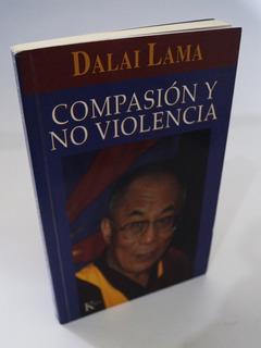 Compasión Y No Violencia - Dalai Lama - Kairós 2001