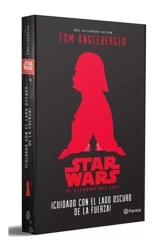 Libro Star Wars, Cuidado Con El Lado Oscuro De La Fuerza