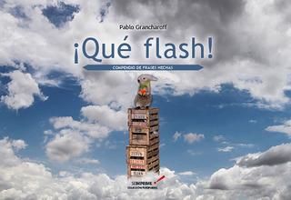 Qué Flash! Pablo Grancharoff