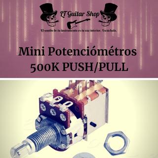 Potenciómetro Largo A500k Push/pull Para Guitarra O Bajo