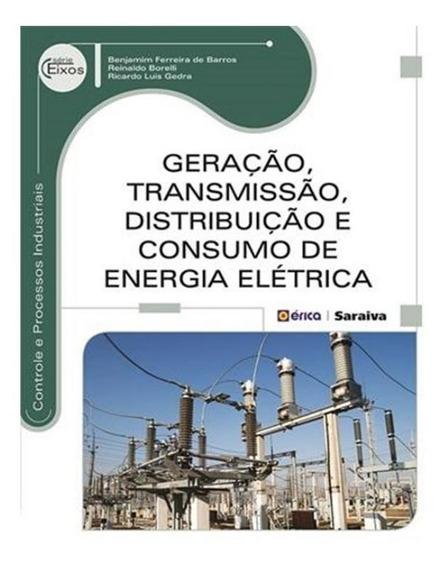 Geracao, Transmissao, Distribuicao E Consumo De Energia El