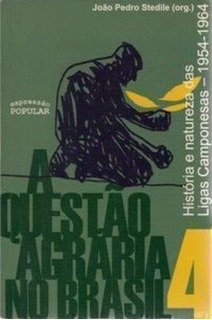 A Questão Agrária No Brasil V.4 História E Natureza Das