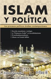 Islam Y Política Los Procesos Políticos Árabes Trillas