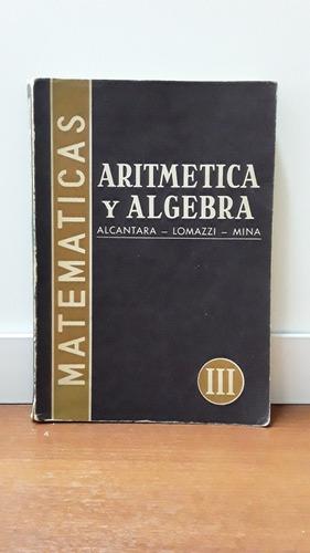 Aritmética Y Álgebra 3er Curso - Estrada / Envío Gratis