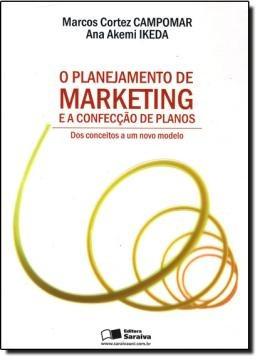 Planejamento De Marketing E A Confeccao De Planos, O