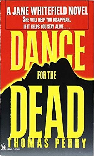 Dance For The Dead. Thomas Perry