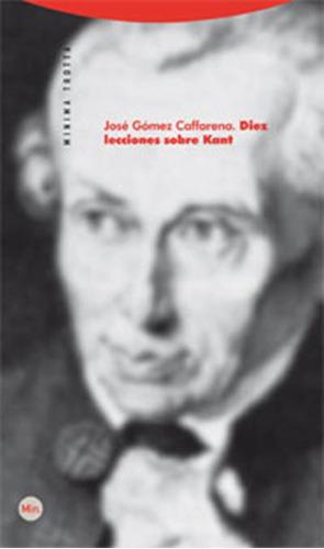 Imagen 1 de 3 de Diez Lecciones Sobre Kant, José Gómez Caffarena, Trotta