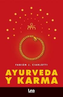 Ayurveda Y Karma - Fabián Ciarlotti