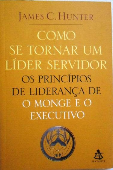 Livro - Como Se Tornar Um Líder Servidor